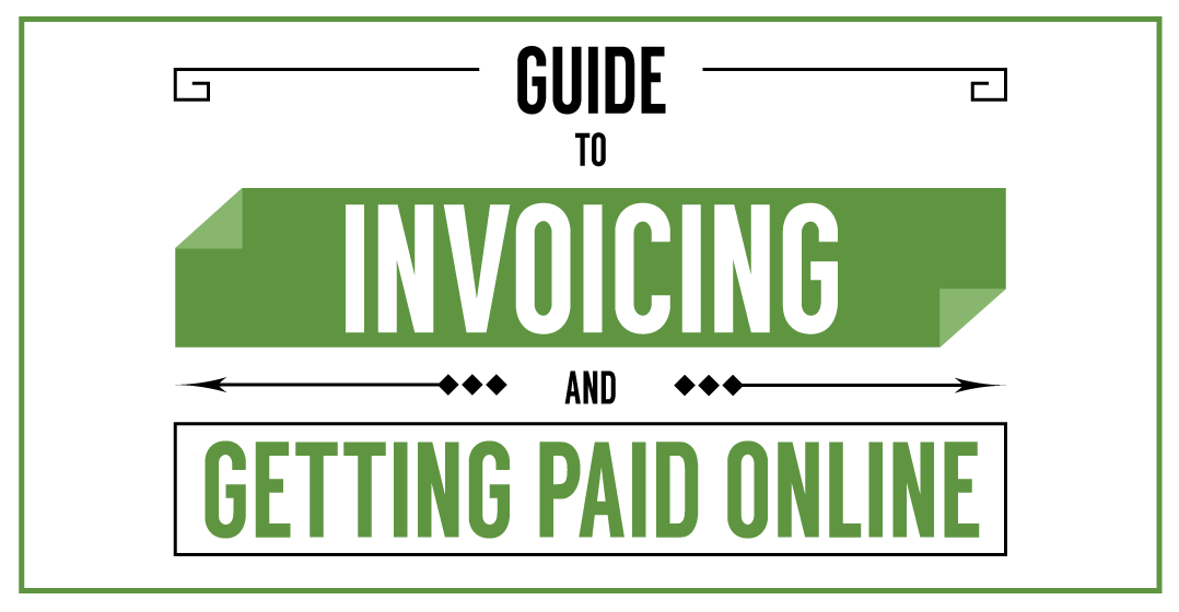 Guide to invoicing and getting paid online