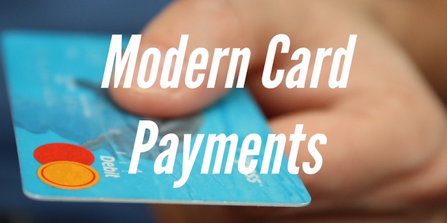 Modern Card Payments