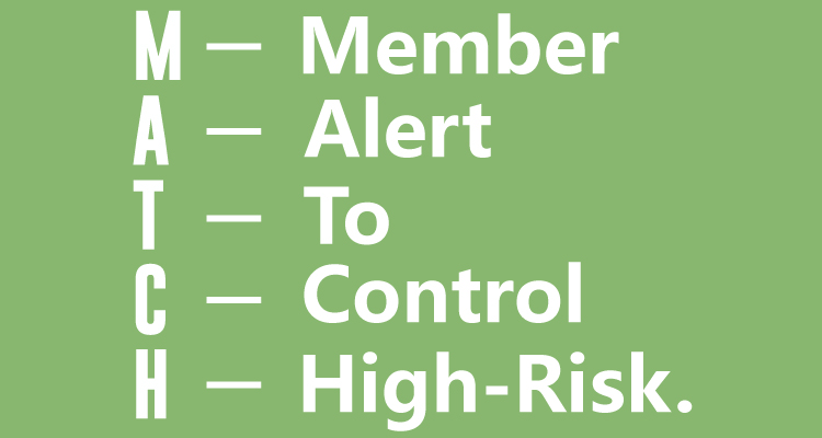 MATCH-stands-for-Member-Alert-to-Control-High-Risk